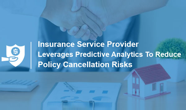 Predictive Analytics for Policy Cancellation